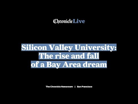 Silicon Valley University: The rise and fall of a Bay Area dream