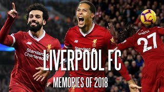 Liverpool FC - Memories of 2018