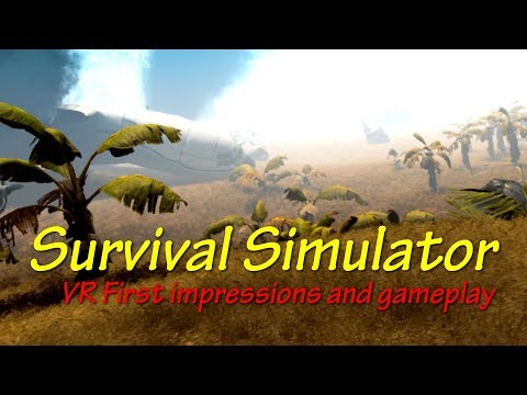 Survival Simulator VR first impressions