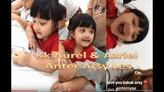 Aurel dan Azriel anter Arsy Les...Ayah Bunda lagi kerja di Malang 👍😘