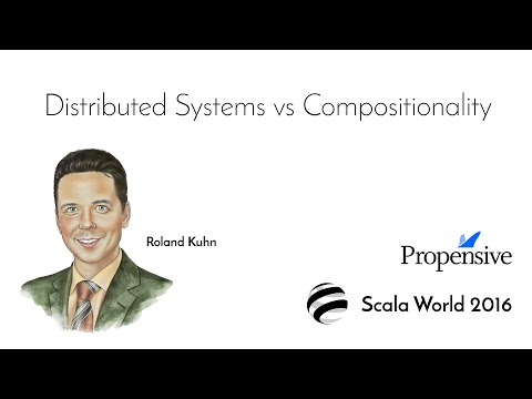Distributed Systems vs Compositionality—Roland Kuhn
