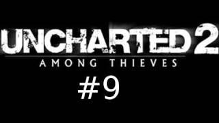 Uncharted 2: Among Thieves Walkthrough Part 9: Unbetrayal