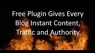 This Free WordPress Plugin Gives Instant Content, Traffic and Authority in any Niche