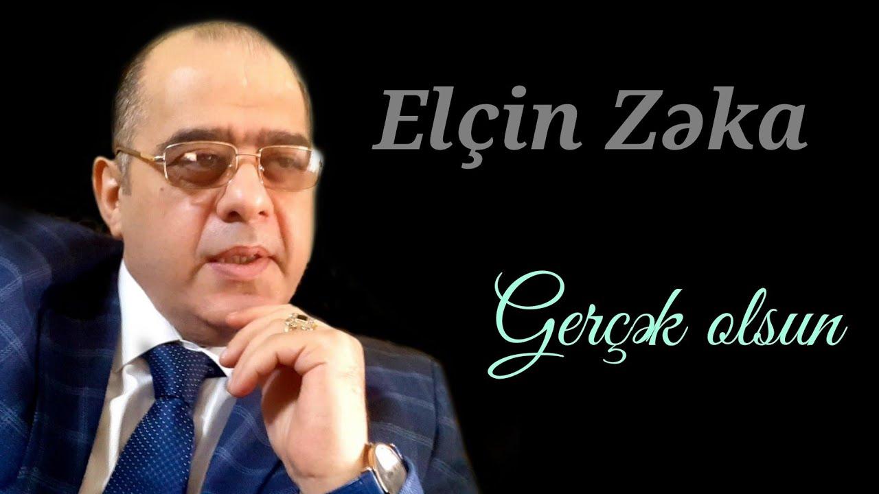 Elcin Zeka - Gercek olsun 2020 (Official Audio)