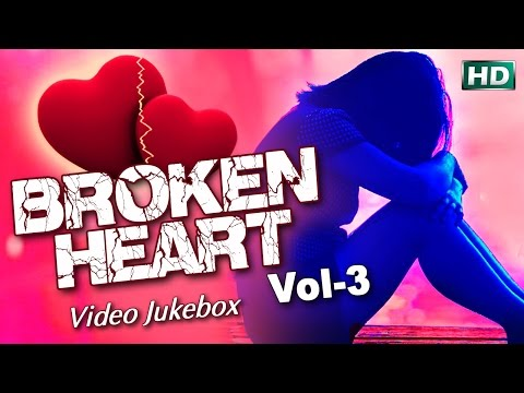 BROKEN HEART Vol-3 (Dhoka Songs) Full Video Jukebox || Sarthak Music