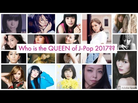 Queen of J-Pop 2017 ? Best Japanese Female Singers!