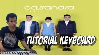 Tutorial Keyboard Cassandra (Cinta Terbaik)