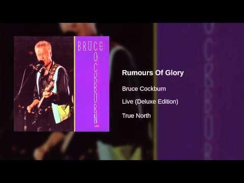 Bruce Cockburn - Rumours Of Glory