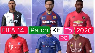FIFA 14 Patch Kit To 2020 PC GAME