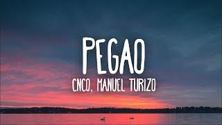 CNCO, Manuel Turizo - Pegao (Letra)