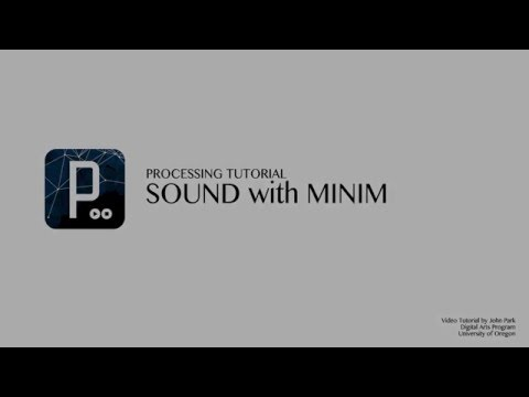 Using Sound in Processing with Minim