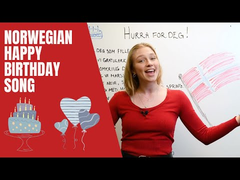 The Norwegian Happy Birthday Song Is So Long Is It Considered Cheesy Childish Norsk