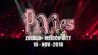 Pixies - Zócalo CDMX 2018