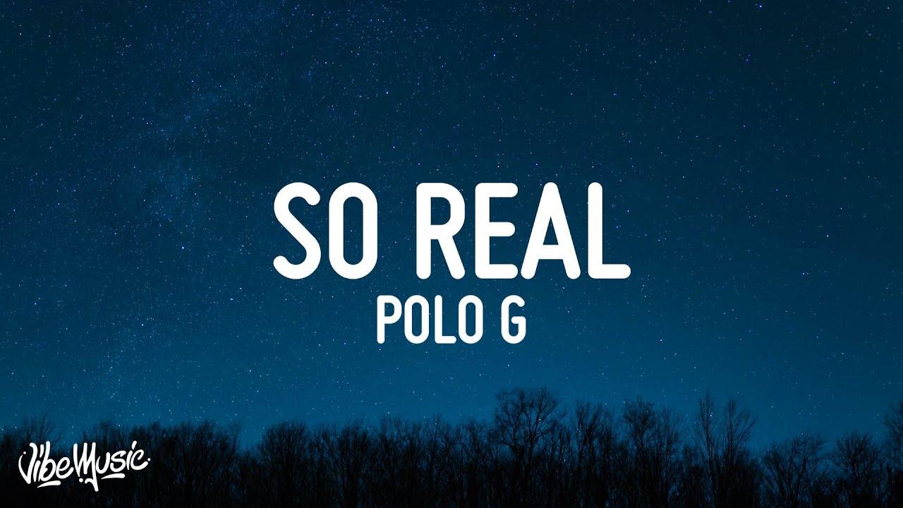Polo G - So Real (Lyrics)