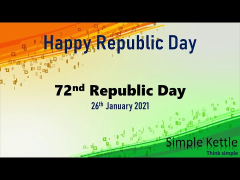 happy-rebublic-day- -26-january-2021- -72nd-rebublic-day- -india- -freedom- -wishes- -simple-kettle