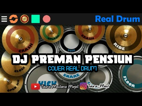 dj-preman-pensiun-  -cover-real-drum-by:-taura-mm