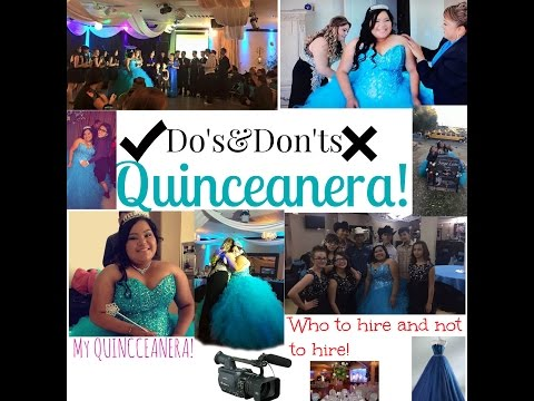 Do's And Don'ts When Planning Your Quinceanera