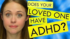 How to Help Someone who has ADHD