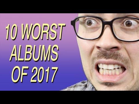 10 Worst Albums of 2017