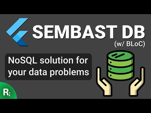 Flutter NoSQL Database – SEMBAST Tutorial (w/ BLoC)