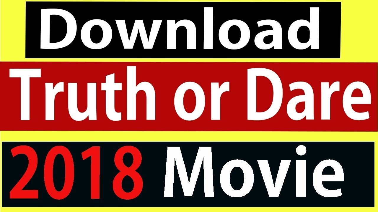 Download Download Truth or Dare Full Movie in Hindi Tech Sumit