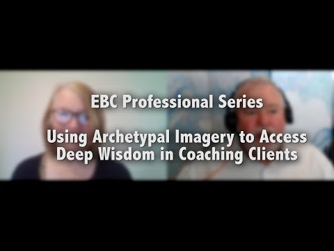 Using Archetypal Imagery To Access Deep Wisdom In Coaching Clients | Fielding Graduate University