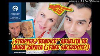 """¡Stripper """"bendice"""" a abuelita de Laura Zapata! ¡Era """"sacerdote fake"""" y las engañó!"""