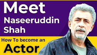 Acting Advice Part 1| Naseeruddin Shah - एक्टर्स के लिए सलाह | Joinfilms