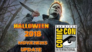 HALLOWEEN 2018: ORIGINALLY INCLUDED THE SEQUELS/SDCC POSTER AND NEW TRAILER AND MUCH MORE: