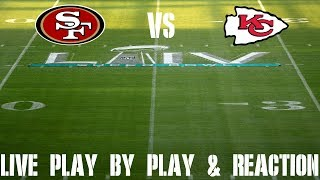 Super Bowl 54: 49ers vs Chiefs Live Play by Play & Reaction