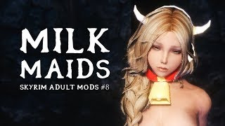 SKYRIM ADULT MODS #8: The Milk Mod Economy