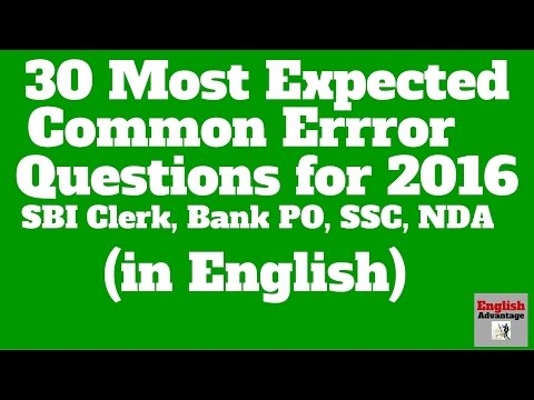 Most Expected  COMMON ERROR QUESTIONS for SBI Clerk,  IBPS PO and SSC   in English