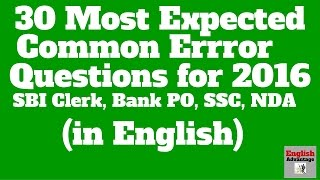 Most Expected  COMMON ERROR QUESTIONS for SBI Clerk,  IBPS PO and SSC | in English