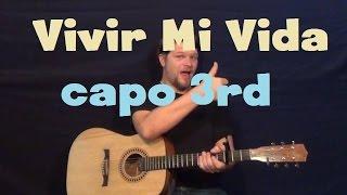 Vivir Mi Vida (Marc Anthony) Easy Guitar Lesson Capo 3rd Fret How to Play Tutorial