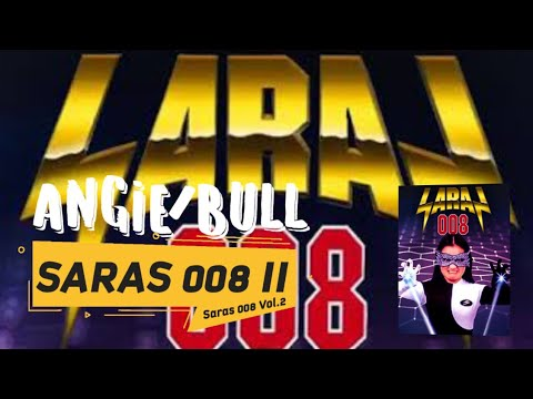 Saras 008 II - Angie/Bull | Official Audio [Vol.2]