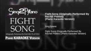 Fight Song Originally Performed By Rachel Platten Piano Karaoke