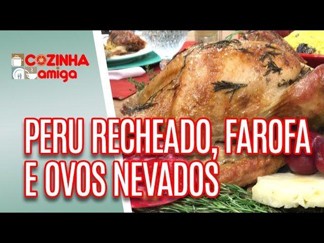 Peru Recheado, Farofa de Ameixas e Ovos Nevados  - Giuliana Giunti | Cozinha Amiga (24/12/18)