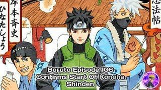 Boruto Episode 106 Confirms Start Of Konoha Shinden