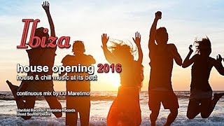 DJ Maretimo - Ibiza House Opening 2016 (Full Album) HD, Balearic Deep House Music
