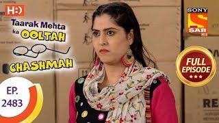 taarak mehta ka ooltah chashmah   ep 2483   full episode   6th june 2018