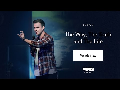 Rich Wilkerson, Jr. — Jesus: The Way, The Truth, and The Life
