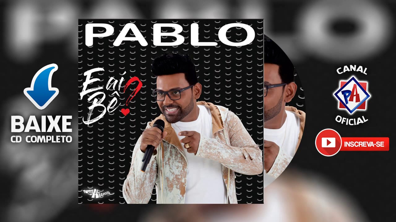 BAIXAR 2013 GRATIS MUSICAS DO PABLO ARROCHA DE