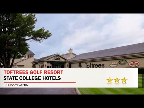Toftrees Golf Resort - State College Hotels, Pennsylvania