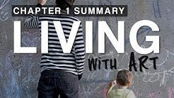 Chapter 1 Summary:  Living with Art
