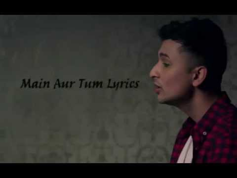 Main Aur Tum Zack Knight Lyrics with English Translations