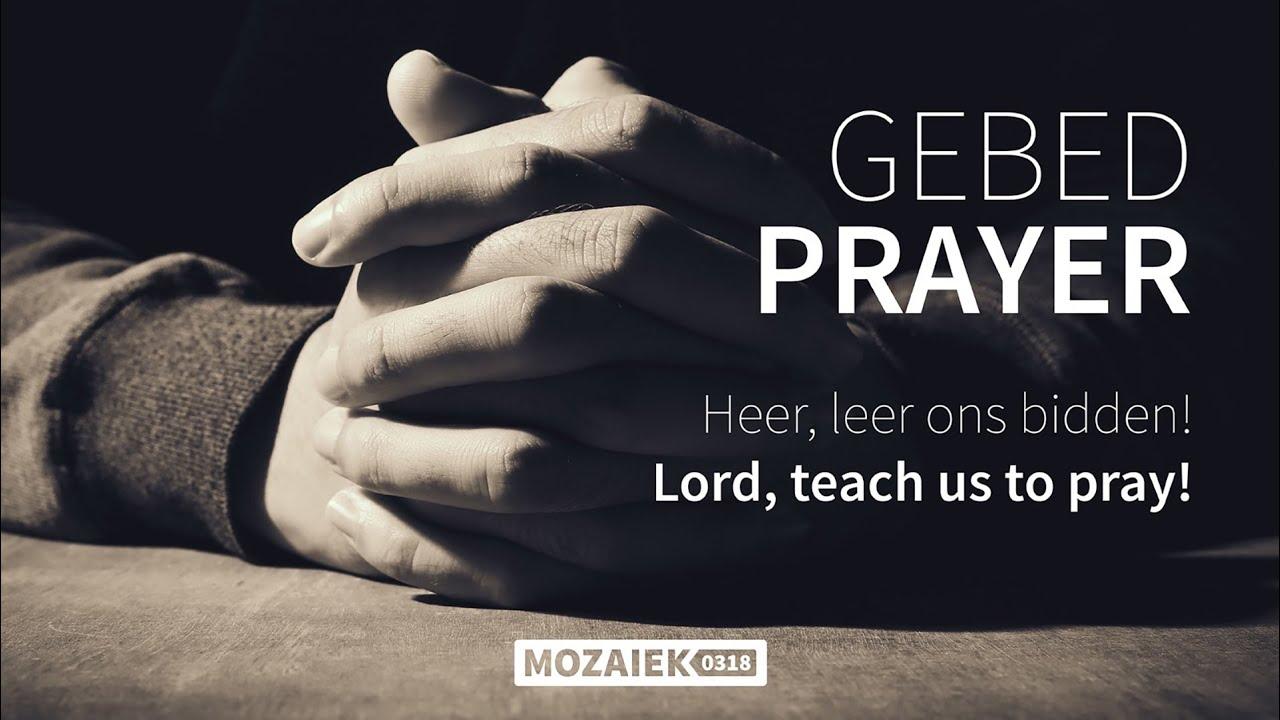 Preek: Heer, leer ons bidden - Bill Cahusac