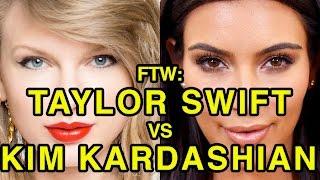 For The Win: Taylor Swift vs Kim Kardashian