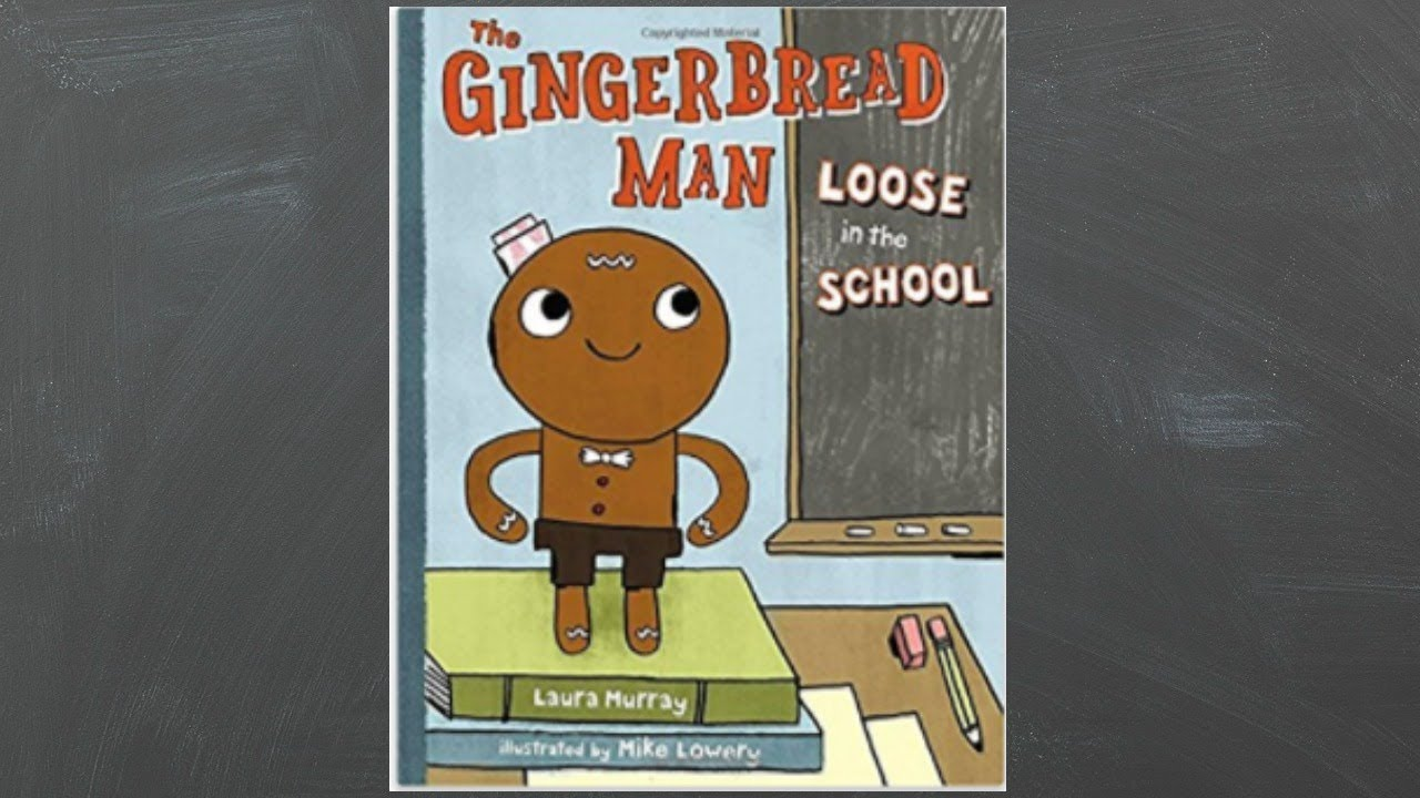 The Gingerbread Man Loose in the School (Read Aloud) - YouTube