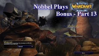 Nobbel Plays: Warcraft 3: The Founding of Durotar - Part 13