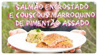 Almoço de Páscoa em MEIA HORA! - Salmão em Crosta de Panko com Couscous Marroquino - Rango do Rafa